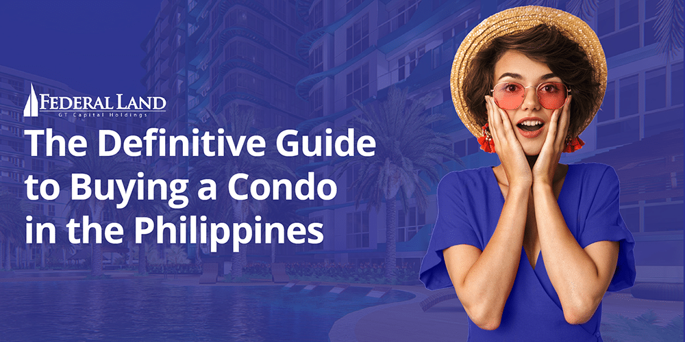 Definitive Guide to Buying a Condo in the Philippines